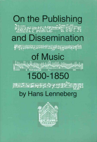 On the Publishing and Dissemination of Music, 1500-1850