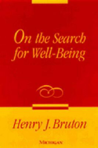 On the Search for Well-Being