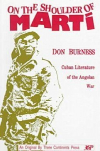 On the Shoulder of Marti: Cuban Literature of the Angolan War