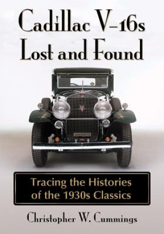 Cadillac V-16s Lost and Found