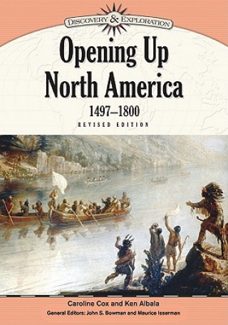 Opening Up North America, 1497-1800