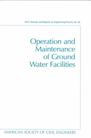 Operation and Maintenance of Ground Water Facilities