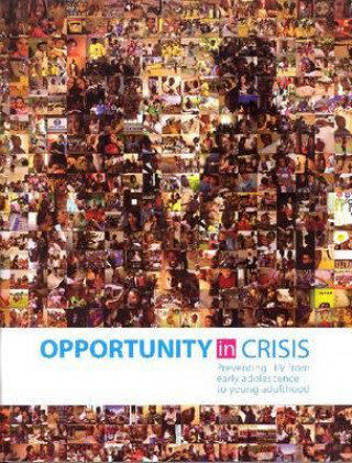 Opportunity in Crisis: Preventing HIV from Early Adolescence to Young Adulthood