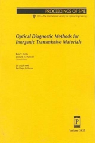 Optical Diagnostic Methods for Inorganic Transmissive Materials