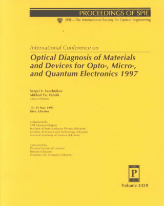 Optical Diagnostics of Materials and Devices for Opto-, Micro-, and Quantum Electronics 1997