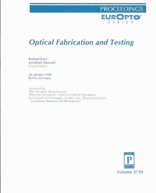 Optical Fabrication and Testing