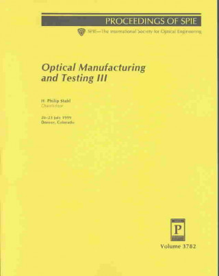 Optical Manufacturing and Testing