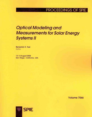 Optical Modeling and Measurements for Solar Energy Systems II