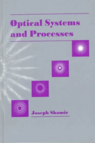 Optical Processes and Systems