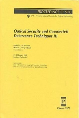 Optical Security and Counterfiet Deterrence Techniques III
