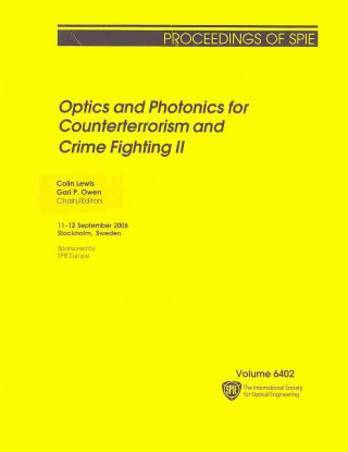 Optics and Photonics for Counterterrorism and Crime Fighting II