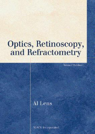 Optics, Retinoscopy, and Refractometry
