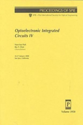 Optoelectronic Integrated Circuits IV