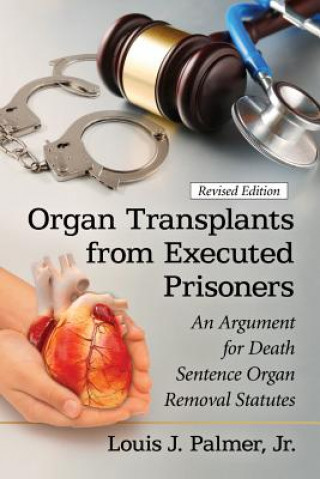 Organ Transplants from Executed Prisoners