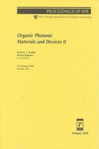 Organic Photonic Materials and Devices II