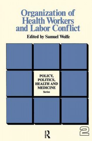 Organization of Health Workers and Labor Conflict