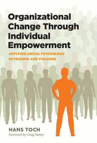 Organizational Change Through Individual Empowerment