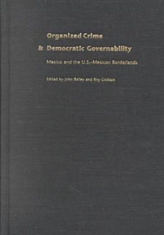 Organized Crime and Democratic Governability