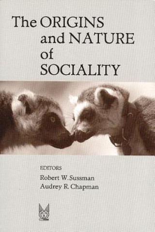 Origins and Nature of Sociality
