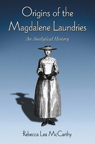 Origins of the Magdalene Laundries