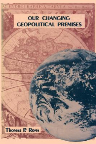 Our Changing Geopolitical Premises