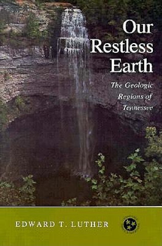 Our Restless Earth