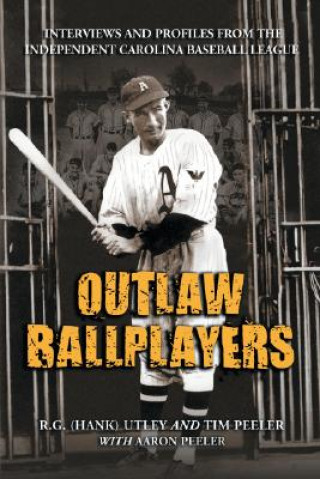 Outlaw Ballplayers
