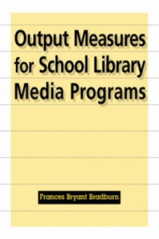 Output Measures for School Library Media Programs