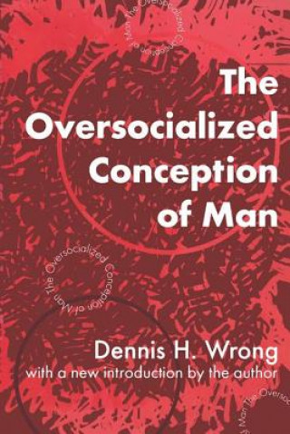 Oversocialized Conception of Man