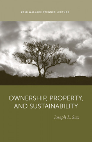 Ownership, Property, and Sustainability