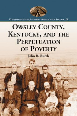 Owsley County, Kentucky, and the Perpetuation of Poverty