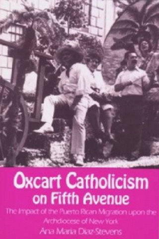 Oxcart Catholicism on Fifth Avenue