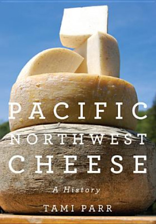 Pacific Northwest Cheese