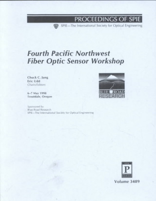 Pacific Northwest Fiber Optic Sensor Workshop