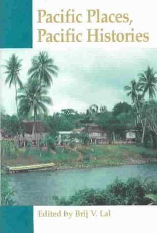 Pacific Places, Pacific Histories