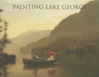 Painting Lake George 1774-1900