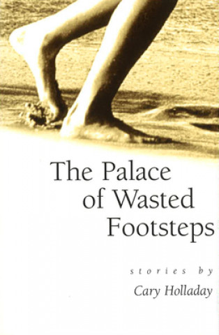 Palace of Wasted Footsteps