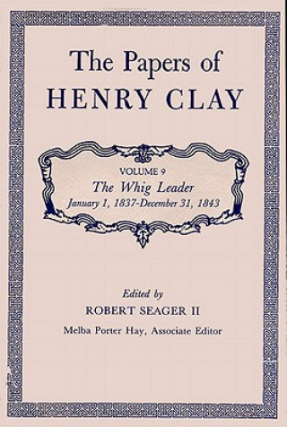 Papers of Henry Clay
