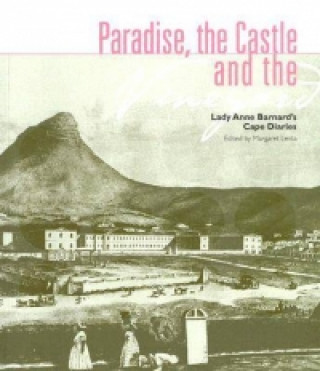 Paradise, the Castle and the Vineyard of Lady Anne Barnard