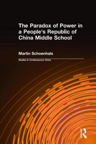 Paradox of Power in a People's Republic of China Middle School