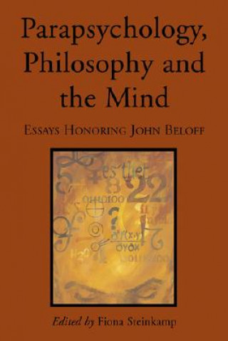 Parapsychology, Philosophy and the Mind