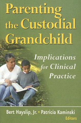 Parenting the Custodial Grandchild