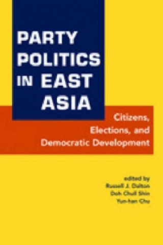 Party Politics in East Asia