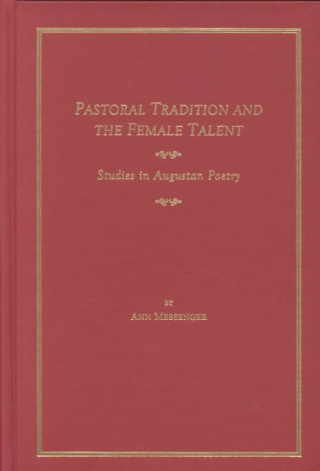 Pastoral Tradition and the Female Talent