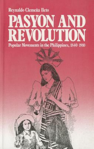 Pasyon and Revolution