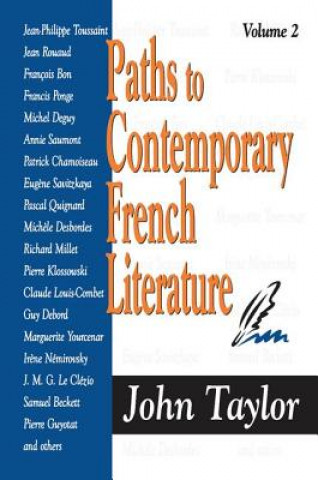 Paths to Contemporary French Literature