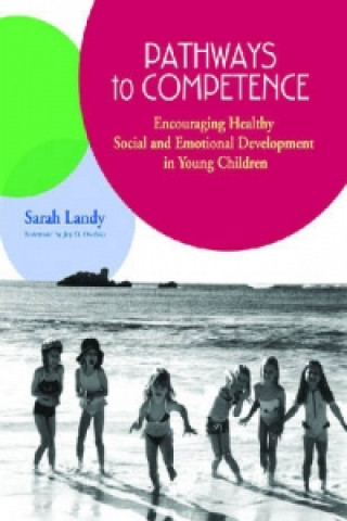 Pathways to Competence: Encouraging Healthy Social