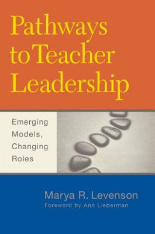 Pathways to Teacher Leadership