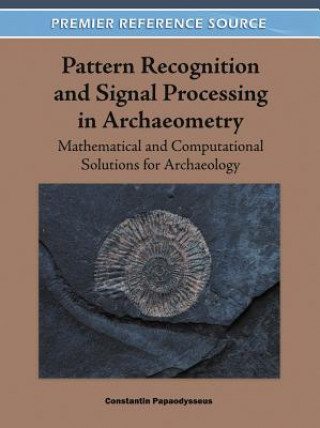 Pattern Recognition and Signal Processing in Archaeometry