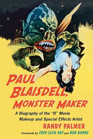 Paul Blaisdell, Monster Maker